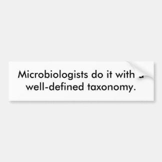 Los microbiólogos lo hacen con una taxonomía bien  pegatina para coche