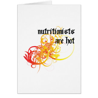 Los nutricionistas son calientes tarjeta de felicitación