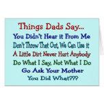 Los papás de las cosas dicen--Regalos del día de p Tarjeta