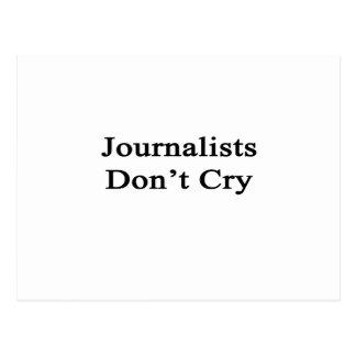 Los periodistas no lloran