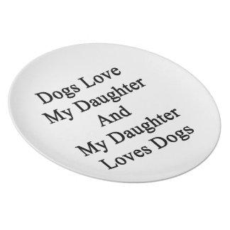 Los perros aman mi hija y mis perros de los amores platos