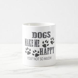 ¡Los perros me hacen feliz! Taza De Café