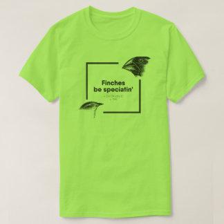 Los pinzones sean Speciatin - Charles Darwin - el Camiseta