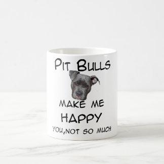 Los pitbulls me hacen feliz taza de café