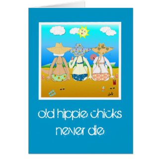 los polluelos viejos del hippie nunca mueren. tarjeta
