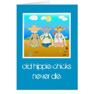 los polluelos viejos del hippie nunca mueren. tarjeta de felicitación