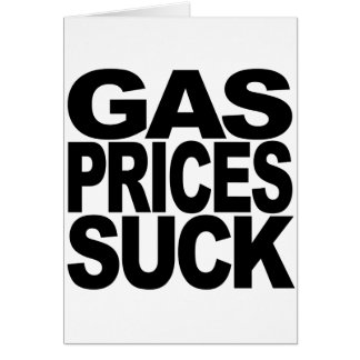 Los precios de la gasolina chupan tarjeta de felicitación