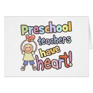 Los profesores preescolares tienen corazón felicitación