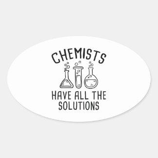 Los químicos tienen todas las soluciones pegatina ovalada