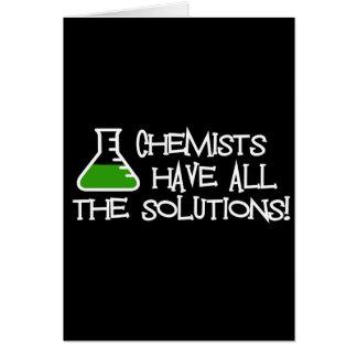 Los químicos tienen todas las soluciones tarjeta de felicitación