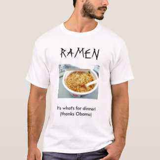 ¡Los RAMEN es cuál está para la cena! Camiseta