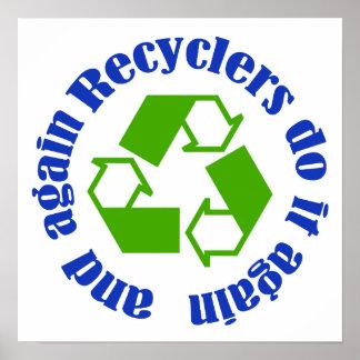 Los recicladores lo hacen impresiones