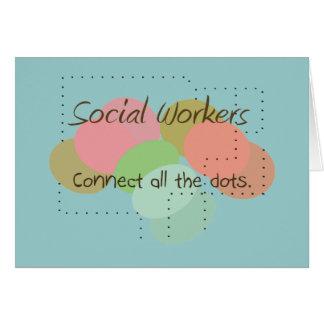"""Los regalos del asistente social """"conectan todos l tarjeta de felicitación"""