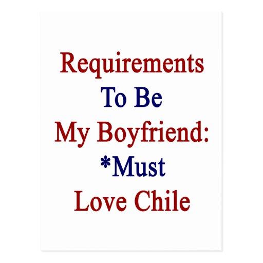 Los requisitos de ser mi novio deben amar Chile Postal