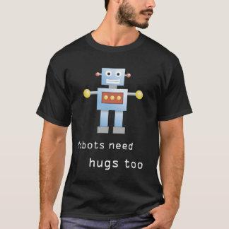 Los robots necesitan abrazos también camiseta