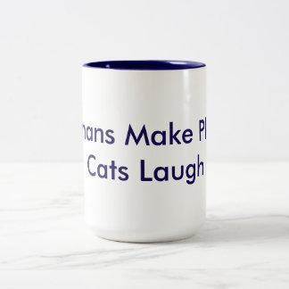 Los seres humanos hacen planes; Risa de los gatos Taza De Café De Dos Colores
