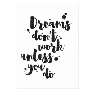Los sueños no trabajan a menos que - tarjeta