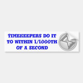 """Los """"Timekeepers lo hacen"""" por la persona que hace Etiqueta De Parachoque"""