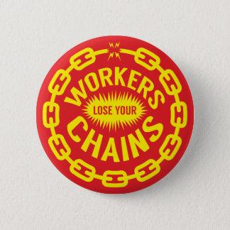 Los trabajadores pierden su botón de las cadenas