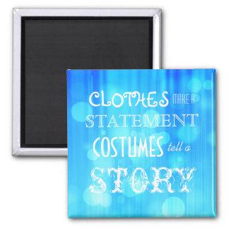Los trajes cuentan una historia imán cuadrado