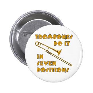 Los Trombones lo hacen en 7 posiciones Chapa Redonda De 5 Cm