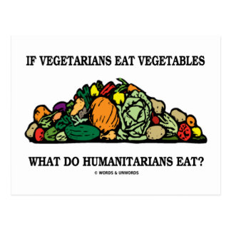 Los vegetarianos comen verduras qué hacen a postal