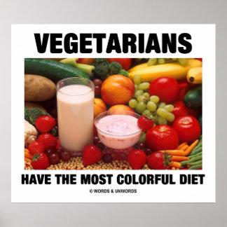 Los vegetarianos tienen la dieta más colorida póster