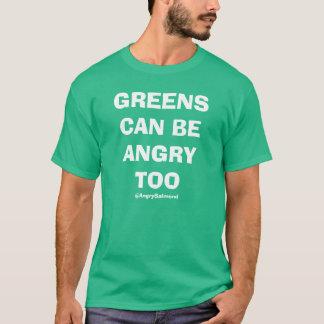 Los verdes pueden estar enojados también camiseta