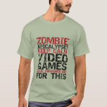 Los videojugadores de la apocalipsis del zombi camiseta