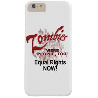 los zombis eran gente también funda barely there iPhone 6 plus