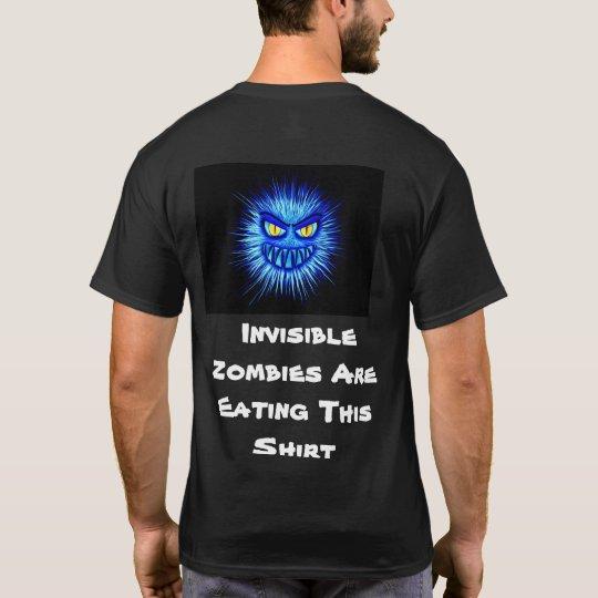 Los zombis invisibles están comiendo esta camisa