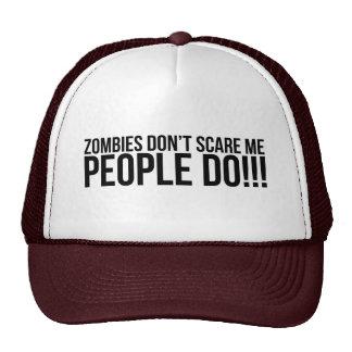 Los zombis no me asustan, gente hacen gorro de camionero