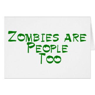 Los zombis son gente también tarjeta de felicitación