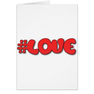 #LOVE del amor de la etiqueta de Hast Tarjeta De Felicitación