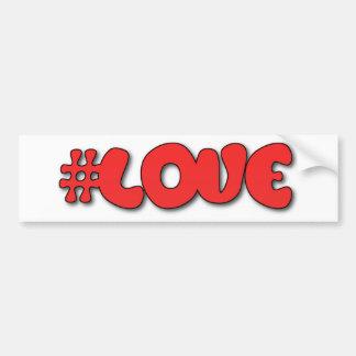 #LOVE del amor de la etiqueta del hachís Pegatina De Parachoque