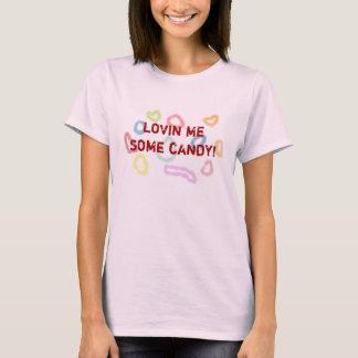 Lovin yo un poco de caramelo camiseta