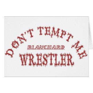 Luchador de Blanchard Tarjeta De Felicitación