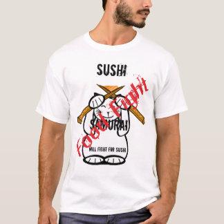 Luchará para el sushi camiseta