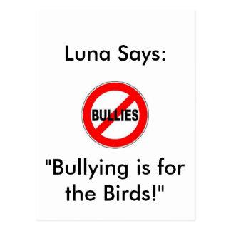"""Luna dice: ¡El"""" tiranizar está para los pájaros! """" Postal"""