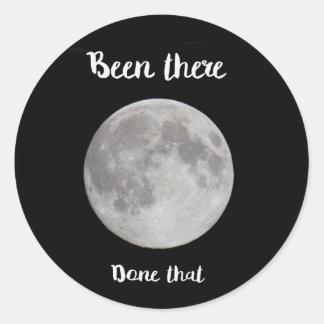 ¡Luna Llena, estado allí, hecha eso! Pegatina Redonda