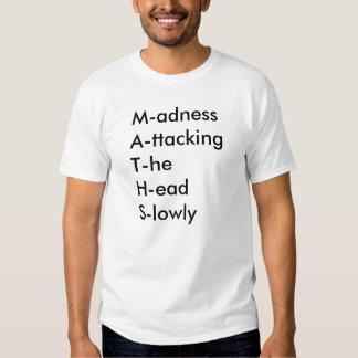 M-adnessA-ttackingT-heH-EADS-humilde Camisas