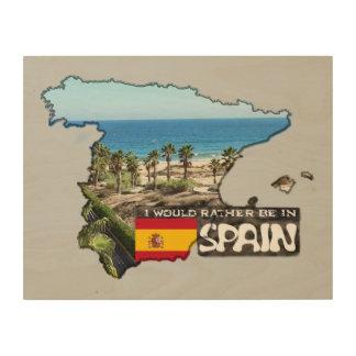 [Madera] estaría bastante en España Impresión En Madera