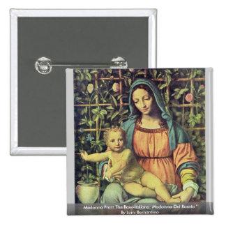 Madonna del Rosa-Italiano: Madonna Del Roseto Pins