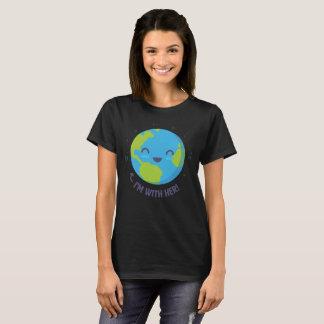 Camiseta ¡Madre tierra, estoy con ella! La camiseta de las