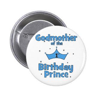 Madrina del 1r príncipe del cumpleaños chapa redonda de 5 cm