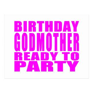 Madrinas Madrina del cumpleaños lista para ir de
