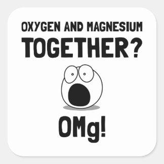 Magnesio del oxígeno de OMG Pegatina Cuadrada