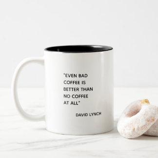 Mala taza de Coffe