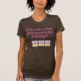 Mala torta camisetas