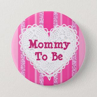 Mamá a ser botón rayado rosado de la fiesta de